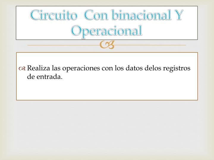 Circuito  Con binacional Y Operacional