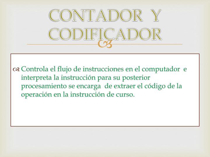CONTADOR  Y CODIFICADOR