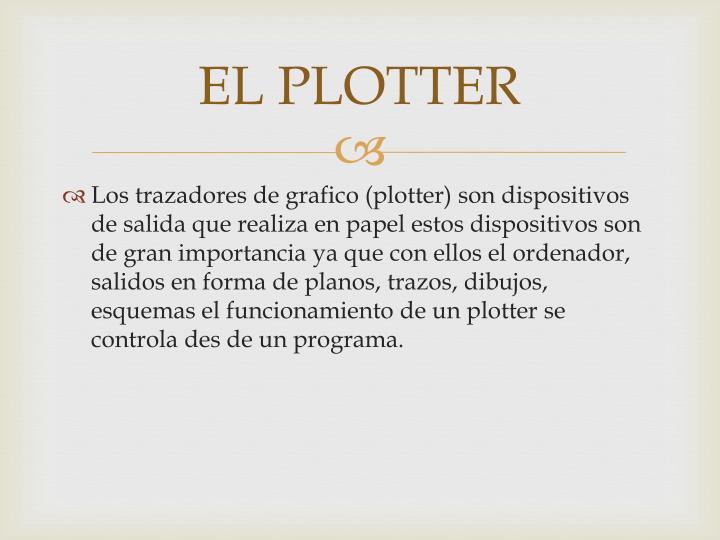 EL PLOTTER