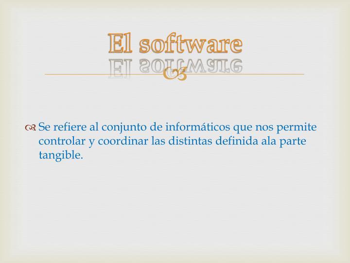 El software