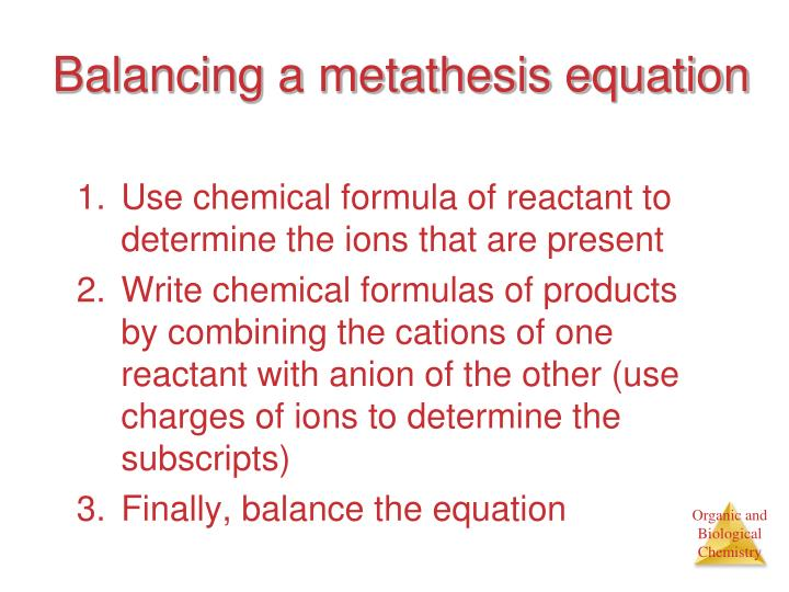 Balancing a metathesis equation