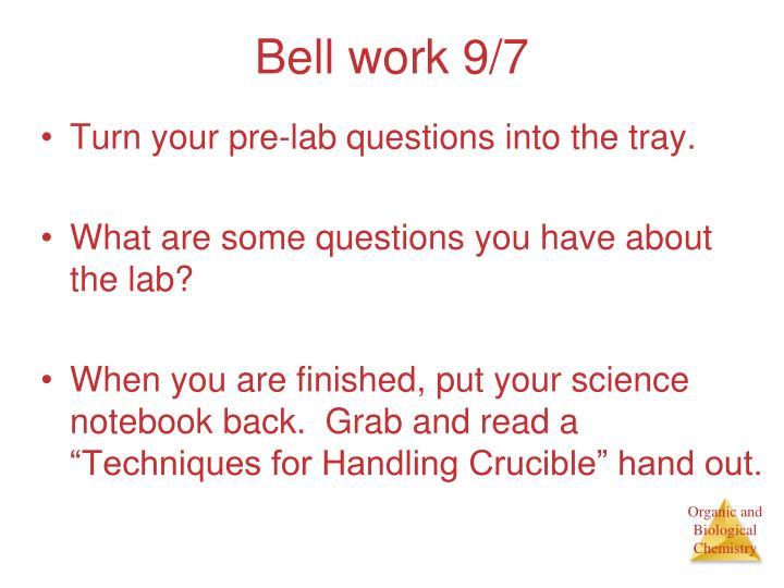 Bell work 9/7