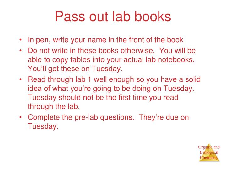 Pass out lab books