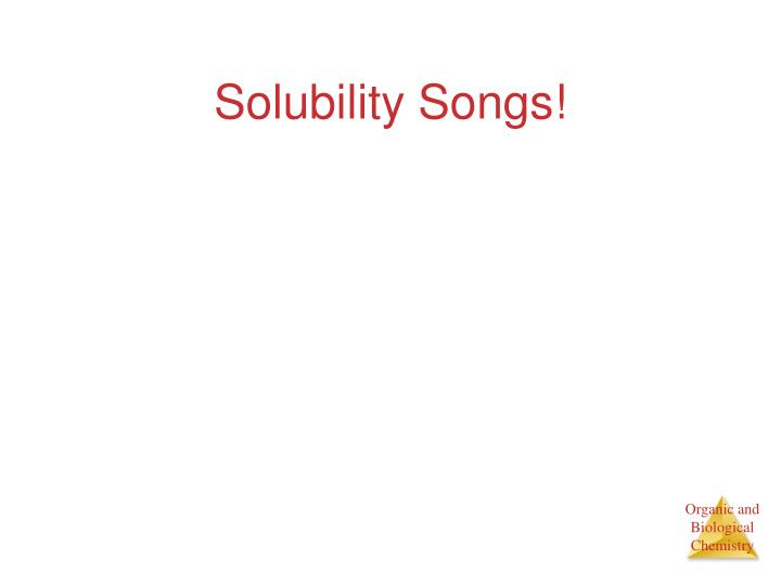 Solubility Songs!