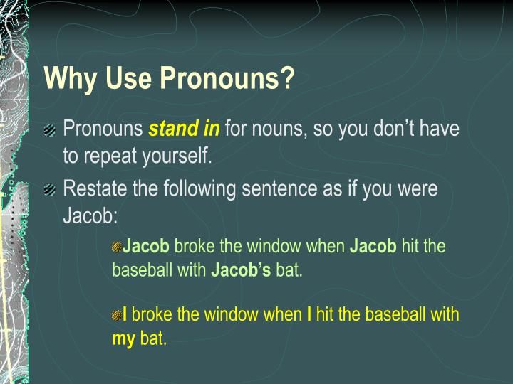 Why use pronouns