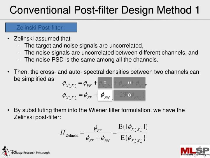 Conventional Post-filter Design Method 1