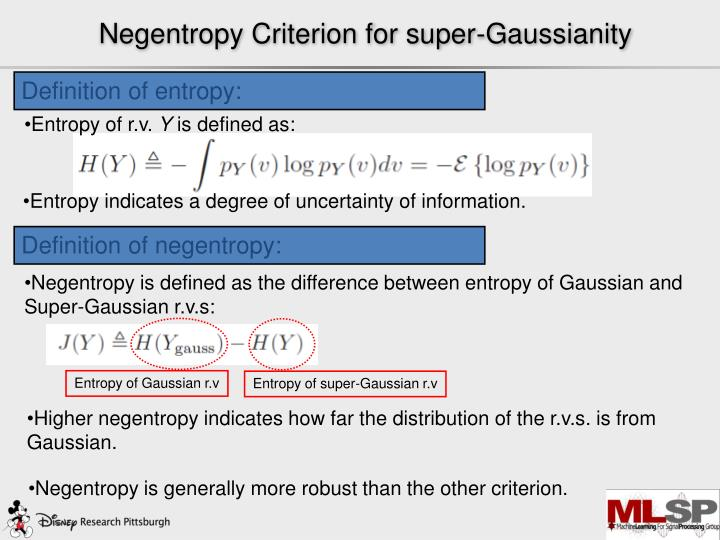 Negentropy Criterion for super-Gaussianity