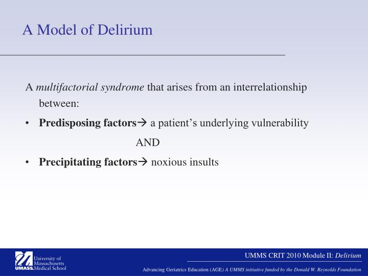 A Model of Delirium