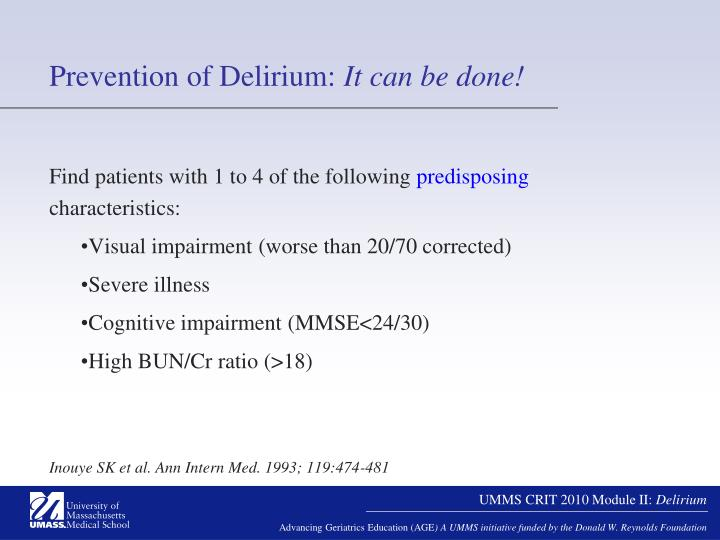 Prevention of Delirium: