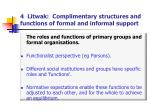 4 litwak complimentary structures and functions of formal and informal support
