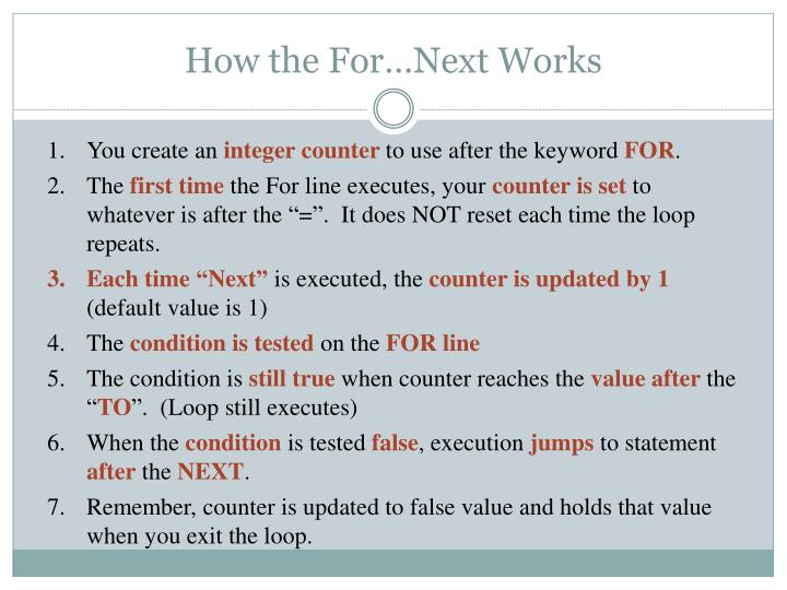How the For…Next Works