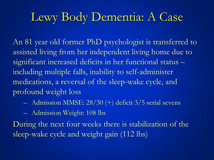 Lewy Body Dementia: A Case