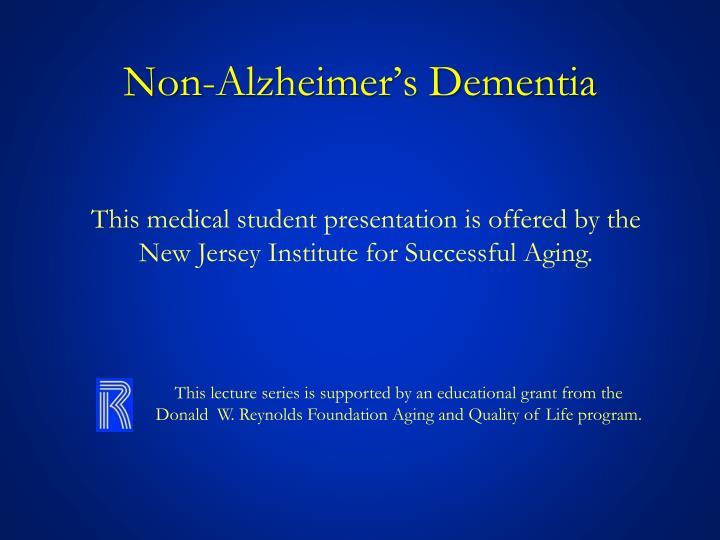 Non-Alzheimer's Dementia