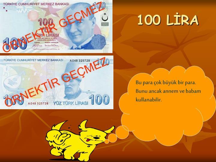 100 LİRA