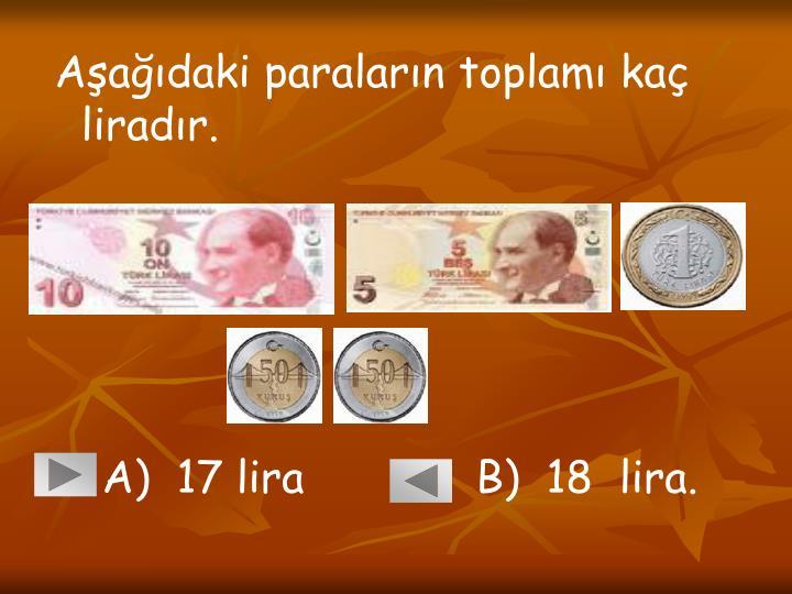 Aşağıdaki paraların toplamı kaç