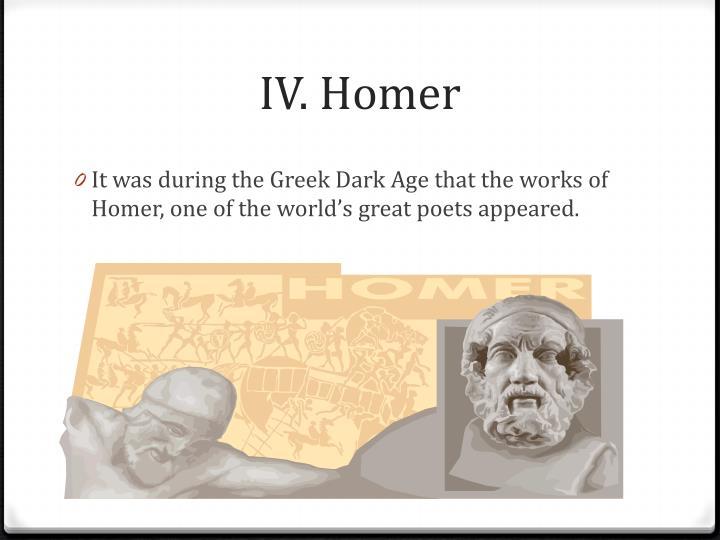 IV. Homer