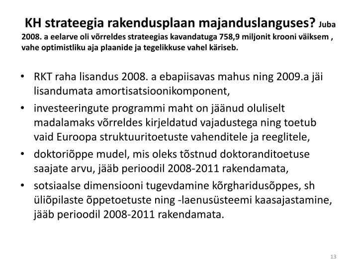 KH strateegia rakendusplaan majanduslanguses?