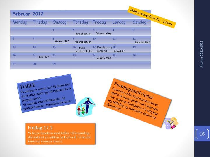 Skolens vinterferie 20. – 24.feb.