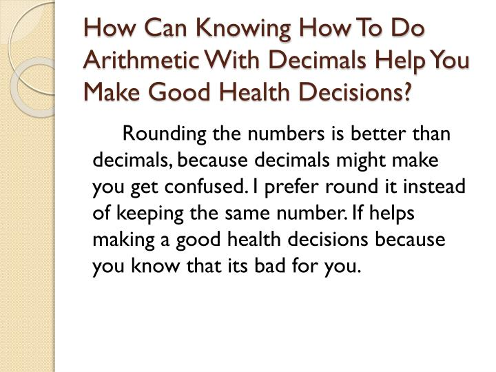 How Can Knowing How To Do Arithmetic With Decimals Help You Make Good Health Decisions?