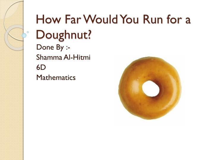 How far would you run for a doughnut