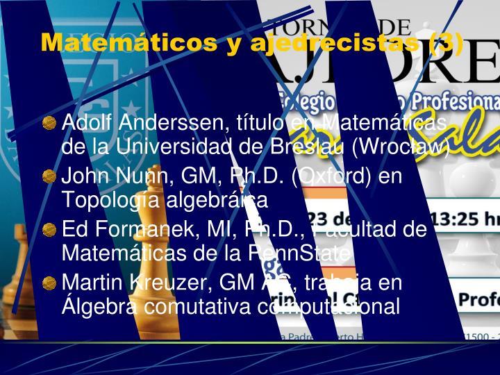 Matemáticos y ajedrecistas (3)