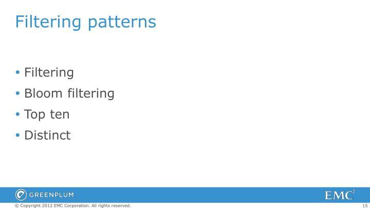 Filtering patterns