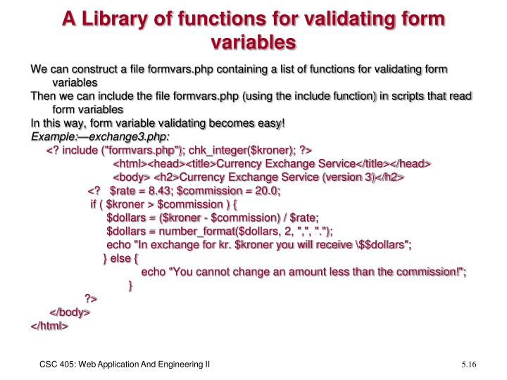 A Library of functions for validating form variables