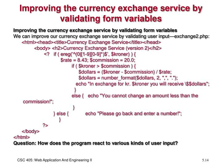 Improving the currency exchange service by validating form variables