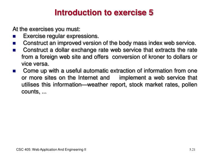 Introduction to exercise 5