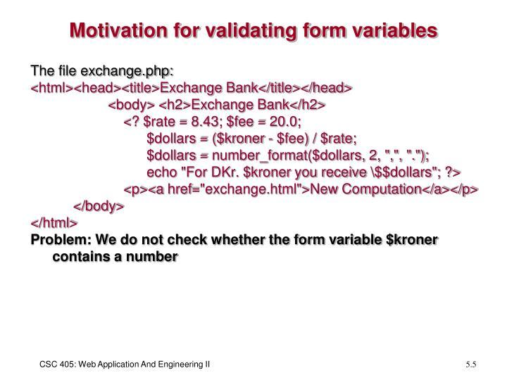 Motivation for validating form variables