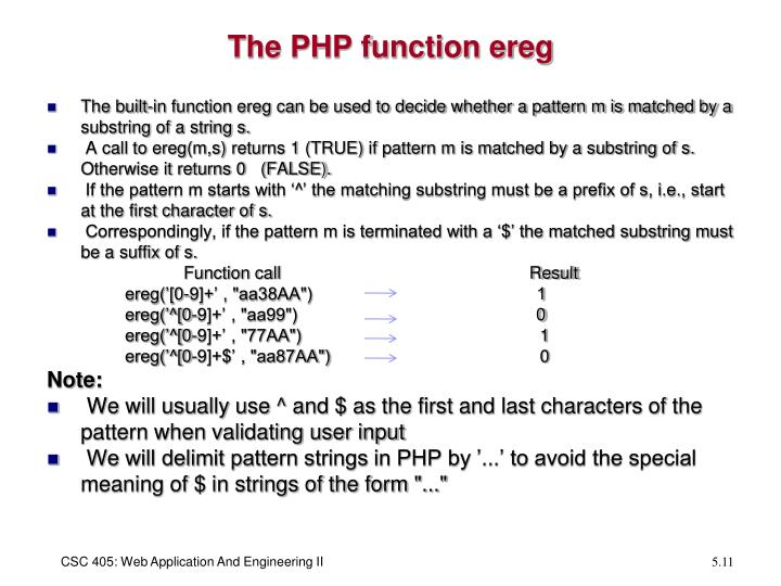 The PHP function ereg