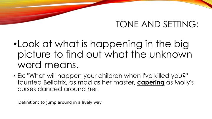Tone and Setting: