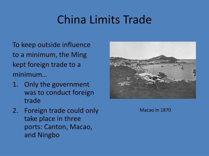 China Limits Trade