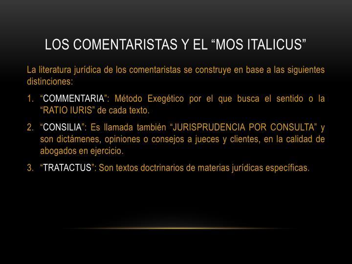 """LOS COMENTARISTAS Y EL """"MOS ITALICUS"""""""