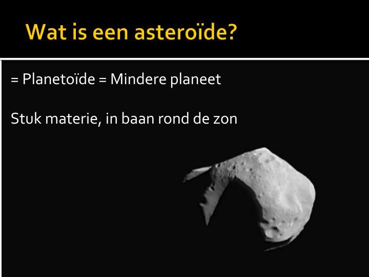 Wat is een asteroïde?