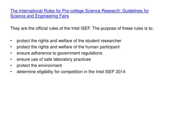 The International Rules for Pre-college Science Research: Guidelines for Science and Engineering Fairs