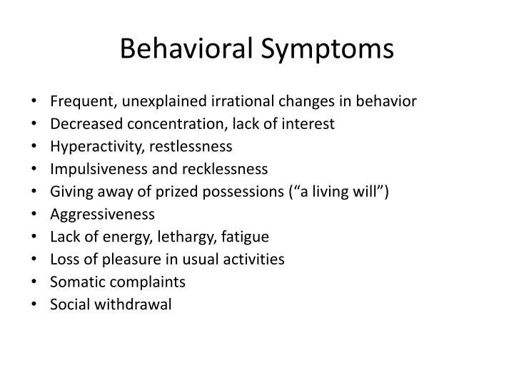 Behavioral Symptoms