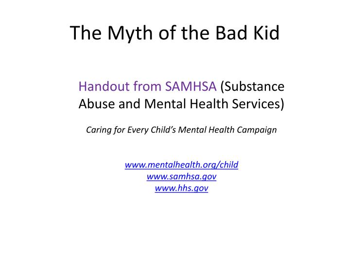 The myth of the bad kid