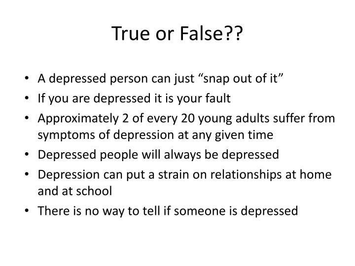 True or False??