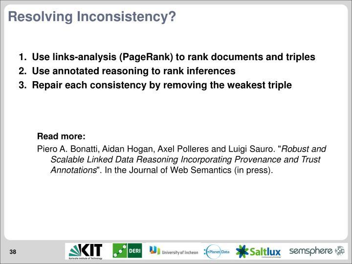 Resolving Inconsistency?