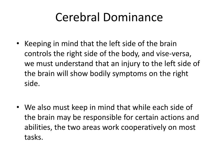 Cerebral Dominance