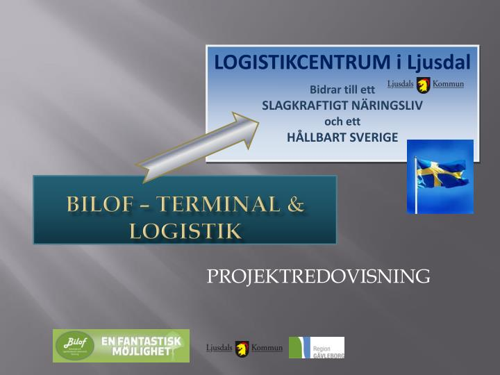 LOGISTIKCENTRUM i Ljusdal