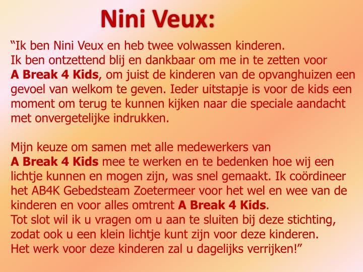 Nini Veux: