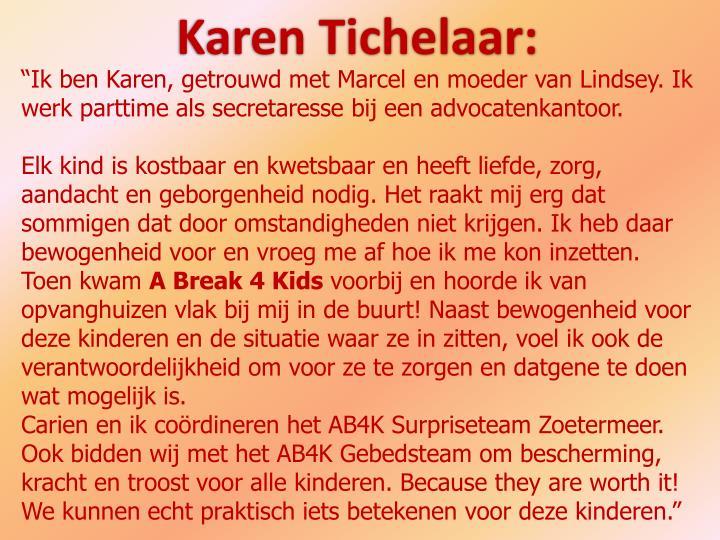 Karen Tichelaar: