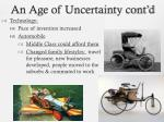 an age of uncertainty cont d4