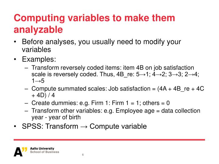 Computing variables to make them analyzable