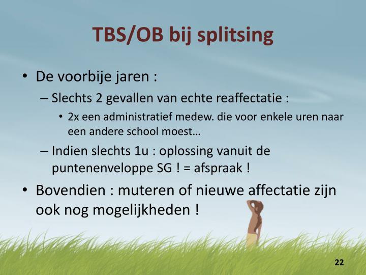 TBS/OB bij splitsing