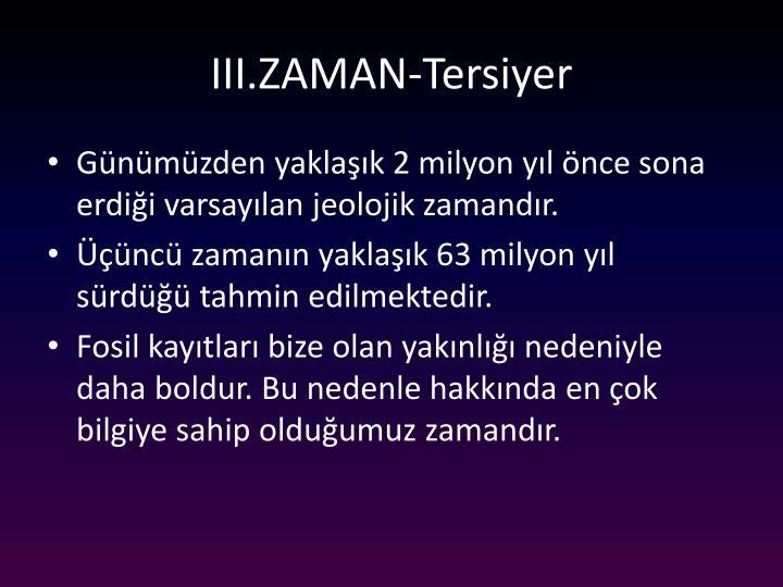 III.ZAMAN-Tersiyer