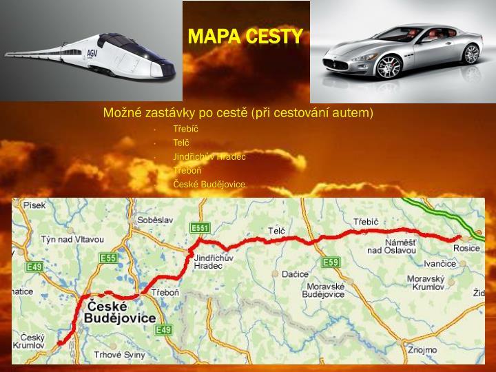 Možné zastávky po cestě (při cestování autem)