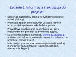 zadanie 2 informacja i rekrutacja do projektu